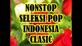 Nonstop Seleksi Pop Indonesia Clasic
