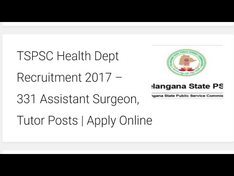 TSPSC Health Dept Recruitment 2017 – 331 Assistant Surgeon, Tutor Posts | Apply Online