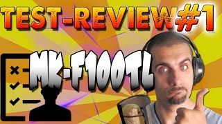 REVIEW-TEST MICROPHONE MK F100TL. GREAT FIRST MIC.