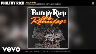 Philthy Rich - S63 (Remix) (Audio) ft. Team Eastside Peezy, Mozzy, Babyface Ray