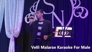 Velli Malare Karaoke For Male.