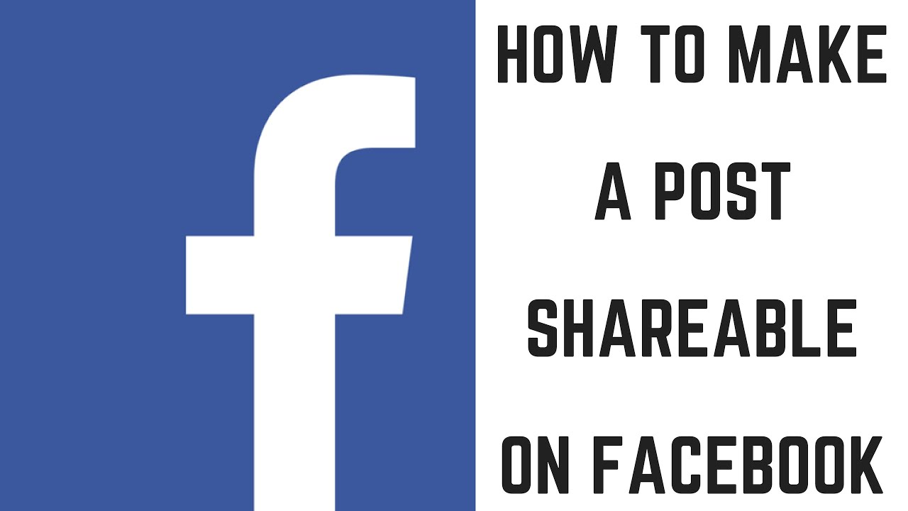 How To Make A Post Shareable On Facebook Youtube
