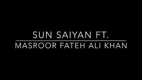 masroor fateh ali khan  with full protocol  sun saiyan  live  2021