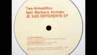 Two Armadillos  - Je Suis Différente (Nick Holder Rmx)