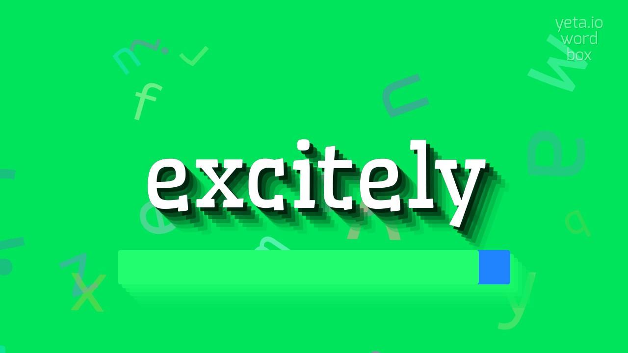 Excitely