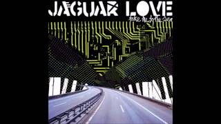 JAGUAR LOVE Bone Trees and a Broken Heart