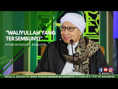 Waliyullah Yang Tersembunyi | Buya Yahya | Kitab Riyadusshalihin | Ahad, 1 Mei 2016