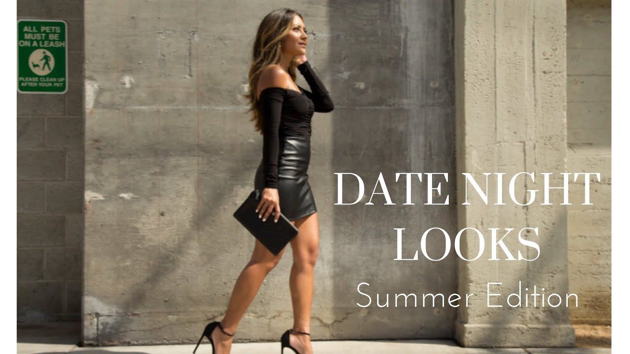 5e68c22c8092 Date Night Outfits + Lookbook Summer Edition - YouTube