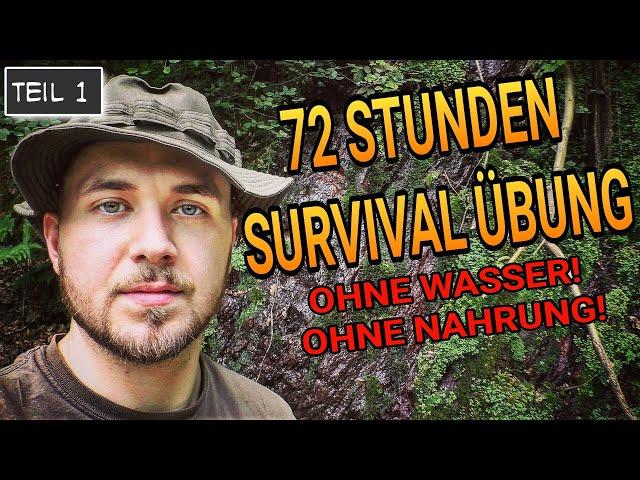 Survival Training - überleben im Wald  [72 Stunden] ohne Nahrung und Wasser - Dokumentation deutsch
