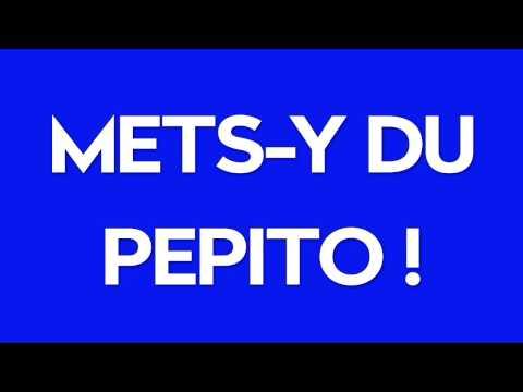 Mets-y du Pepito ! #1