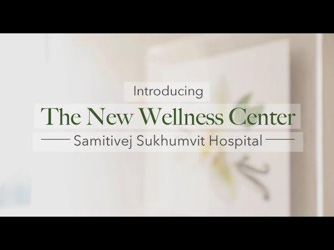 The New Wellness Center | Samitivej Sukhumvit Hospital
