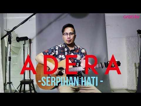 Adera - Serpihan Hati (Live at GADISmagz)