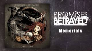 Promises Betrayed - Memorials