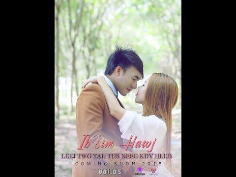 Hmong New Song 2017 2018 - Ibsim Hawj - Zoo Qhov Tsis Yuav