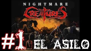 Nightmare Creatures II | Capitulo 1 | El Asilo | En Español