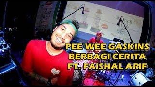 pee wee gaskins berbagi cerita feat faishal arif drum cam