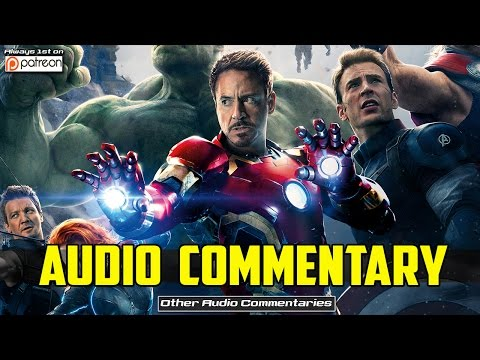 Avengers Age of Ultron Audio Commentary