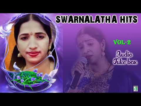 Swarnalatha Super Hit Collection | Audio Jukebox Vol 2