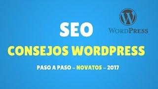 TRUCOS SEO Wordpress para Posicionar Correctamente !