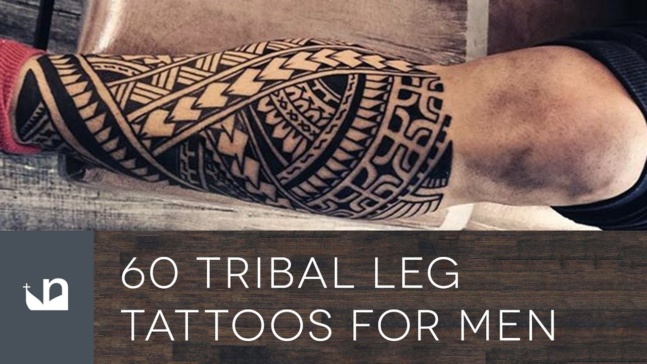 60 Tribal Leg Tattoos For Men Youtube