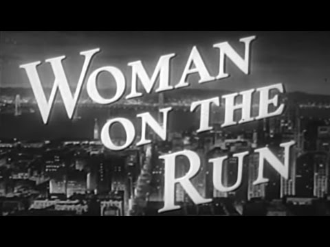 Woman on the Run (1950) [Film Noir] [Crime]