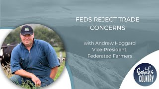 """Feds reject trade concerns"" with Andrew Hoggard"