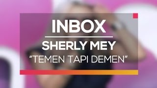 Sherly Mey Temen Tapi Demen