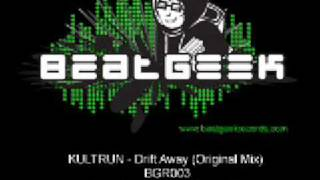 Kultrun - Drift Away (Original Mix) 2009 BeatGeek Records
