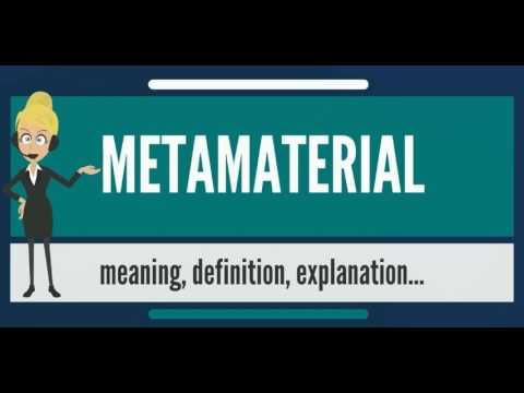 what-is-metamaterial?-what-does-metamaterial-mean?-metamaterial-meaning,-definition-&-explanation