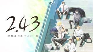 Watch 2.43: Seiin High School Boys Volleyball Club  Anime Trailer/PV Online