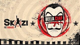 Skazi - Bella Ciao - Mash Mix