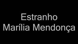 Baixar Marília Mendonça - Estranho (letra) Cover