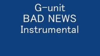 G-unit- Bad News (Instrumental)