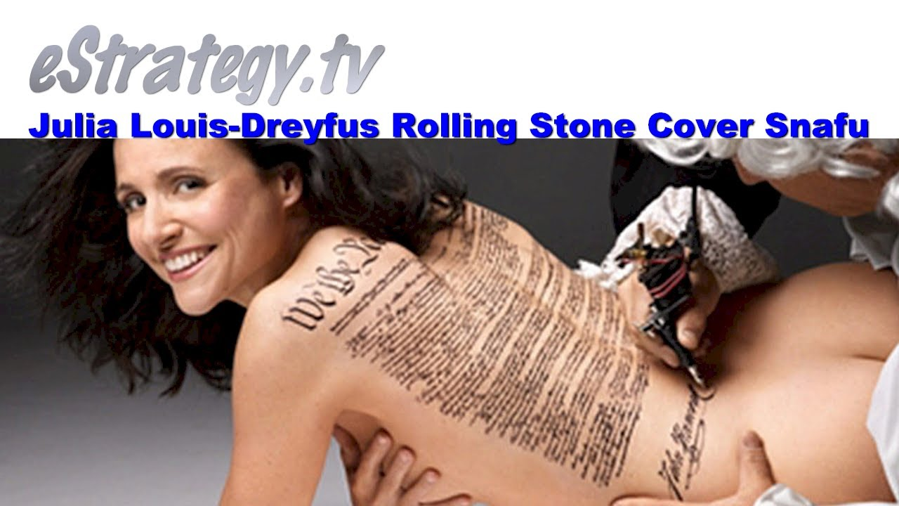 Julia Louis Dreyfus Ever Been Nude julia louis-dreyfus rolling stone cover snafu