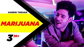 Marijuana (Full Video) Hardik Trehan Latest Punjabi Song 2016 Speed Records