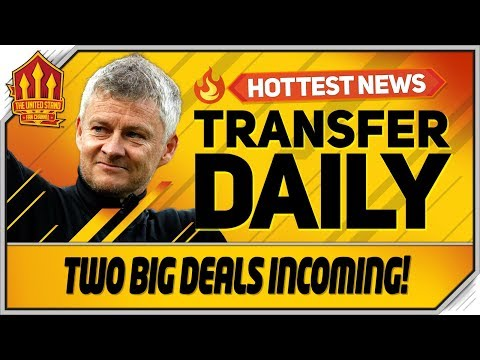 2 Transfers This Week! Man Utd Transfer News