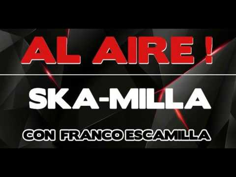 SKA-MILLA 28/06/2017 - -PURA ROLA MAMALONA- -