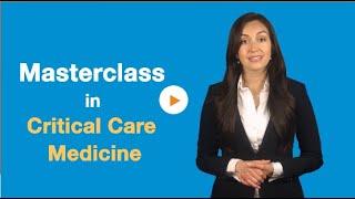 Masterclass in Critical Care Medicine