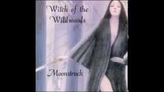 Witch of the Wildwoods (Moonstruck - Witch of the Wildwoods)