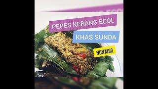 Resep Pepes Kerang Ecol Pepes Remis Khas Sunda Youtube