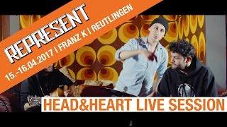 REPRESENT-TV | Reutlingen | 2017 | Head & Heart | LIVE SESSION