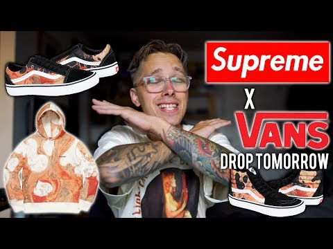 SUPREME DROPS TOMORROW + SUPREME VANS COLLAB