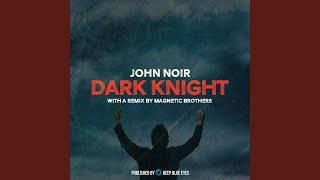 Dark Knight (Original Mix)