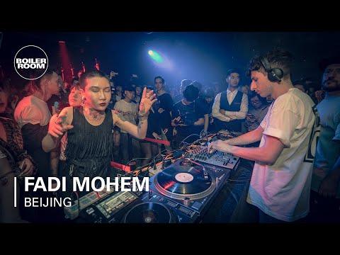 Fadi Mohem | Boiler Room Beijing