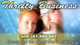 Thrifty Business With Jay & Nay Episode #10