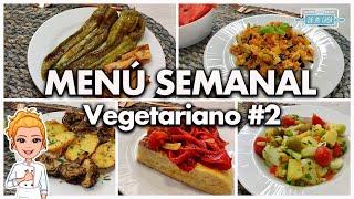 MENÚ SEMANAL VEGETARIANO #2   5 Recetas de Verduras para la Semana ¡DELICIOSAS!