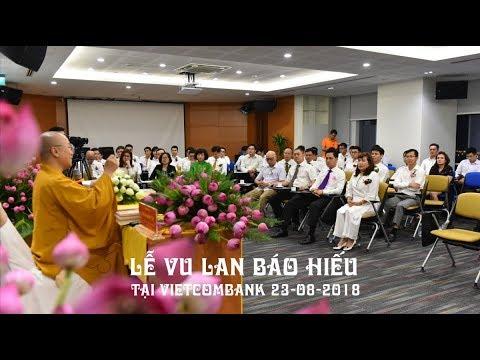 Lễ Vu Lan báo hiếu tại Ngân hàng Vietcombank 23-08-2018