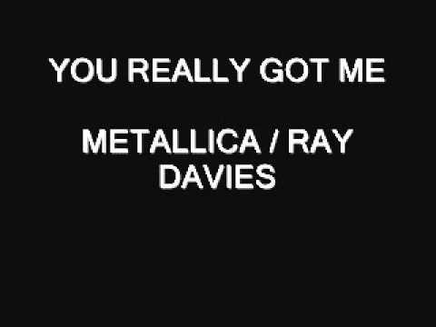 You really got me quot metallica ray davies youtube