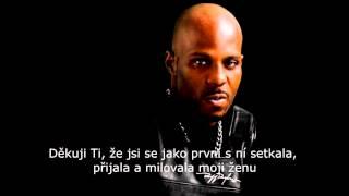 DMX - I Miss You /CZ PREKLAD/