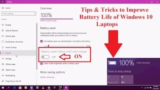 Tips & Tricks to Improve Battery Life of Windows 10 Laptops